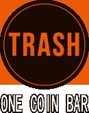池袋 BAR TRASH (トラッシュ)